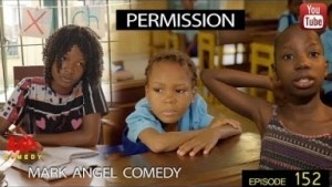 Video: Mark Angel Comedy – Permission (Episode 152)